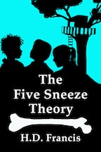 Five                           Sneeze Theory
