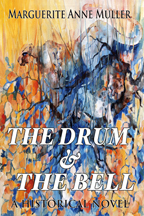 The Drum and                           the Bell bu M A Muller
